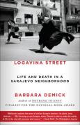 Logavina Street - Barbara Demick