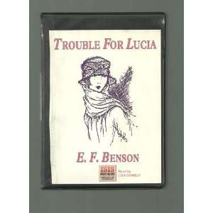 Trouble for Lucia - E. F. Benson